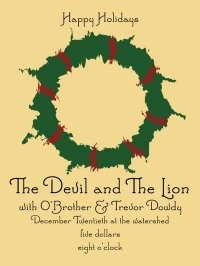 O' Brother/The Devil and The Lion/I Married My High School Sweetheart