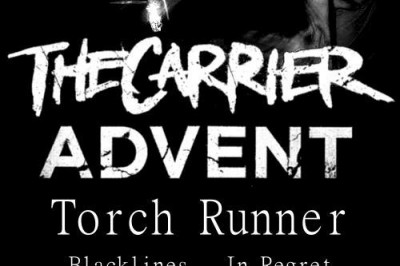 Show Preview:The Carrier, Advent, Torch Runner, Blacklines, In Regret