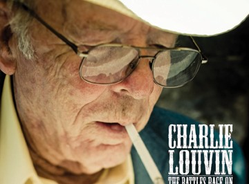 Liner Notes:Battlin' On: An Appreciation of Charlie Louvin 1927-2011