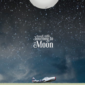 Hannah Miller's Free Journey to the Moon