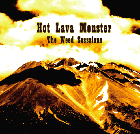 Album Review:Hot Lava Monster-The Weed Sessions