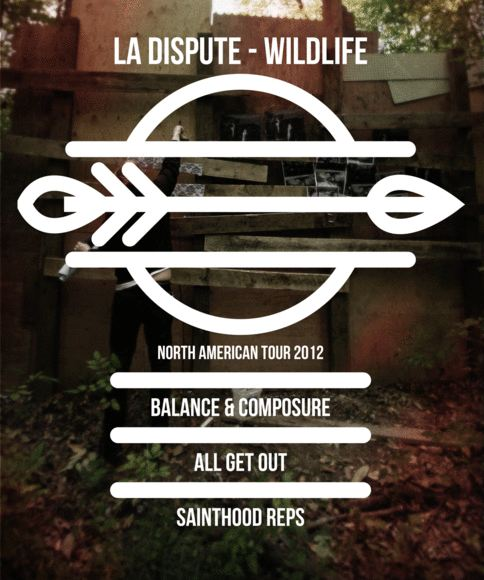 National Tour Featuring All Get Out, La Dispute,Balance & Composure, Sainthood Reps