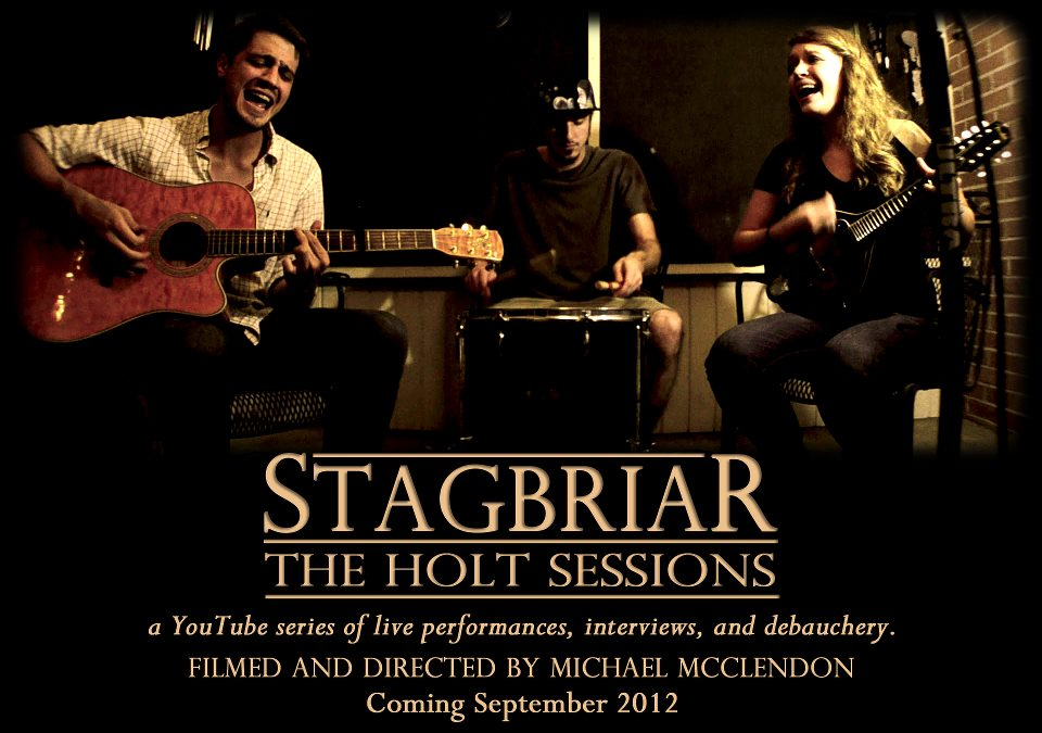Stagbriar Release The Holt Session Episode 1