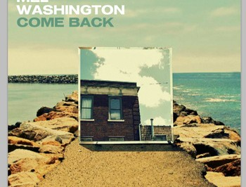 """Mel Washington Releases First Single """"Come Back"""""""