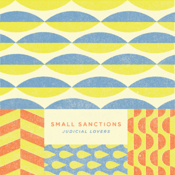 [New Music] Small Sanctions-Judicial Lovers