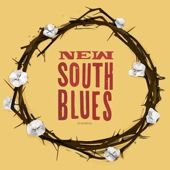 The Restoration-New South Blues