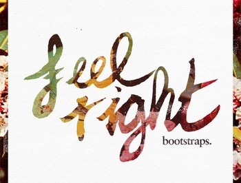 [New Music] Bootstraps-Feel Right