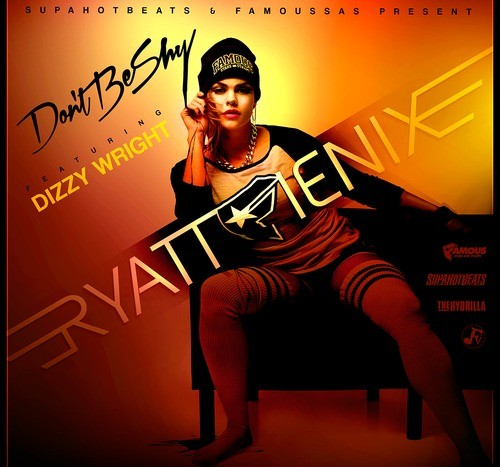 [New Music] RyattfFienix feat. Dizzy Wright- Don't Be Shy