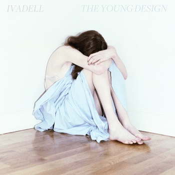 [New Music] Ivadell-The Young Design