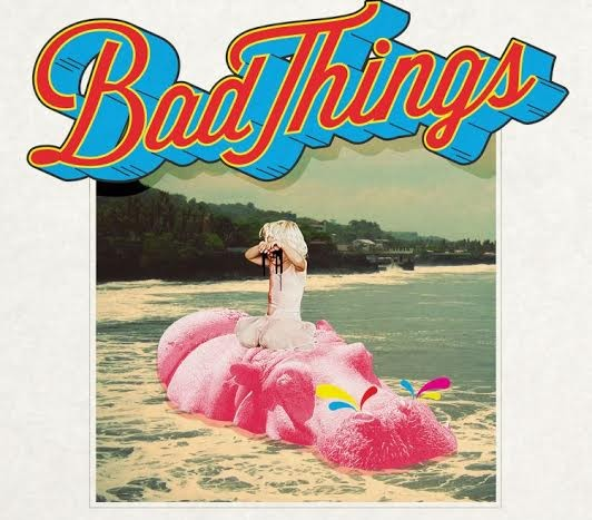 [Giveaway] Bad Things Exclusive 7 Inch Single