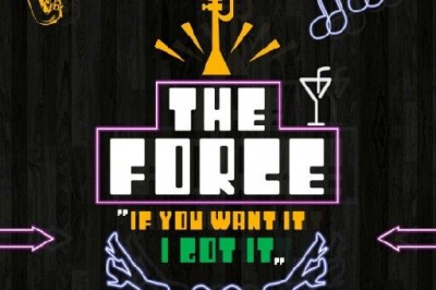 "[New Music] The Force feat. Zakiya ""If You Want It, I Got It"""