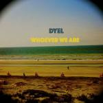 DYEL Gear Up For Album Release Show