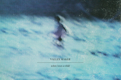 New Music: Valley Maker Announce Upcoming Album