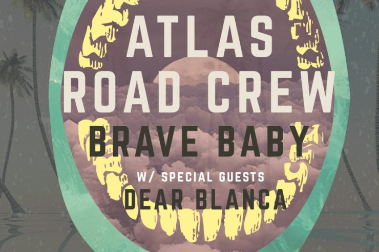 Atlas Road Crew and Brave Baby Headline Music Farm Columbia