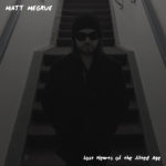 Album Review: Matt Megrue- Lost Hearts of the Jilted Age