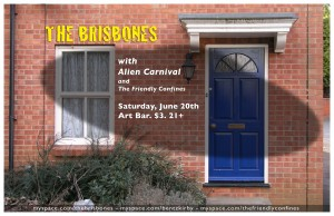 Show Preview:The Brisbones/Alien Carnival/The Friendly Confines